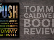 The Push, By Tommy Caldwell: Book Review