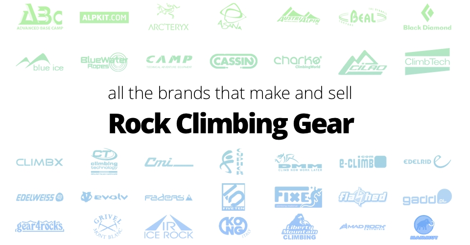 All the brands that make and sell rock climbing gear