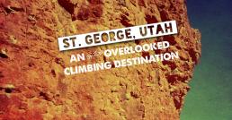 St. George Utah, An often overlooked Climbing Destination