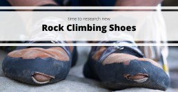 time to research the best rock climbing shoes