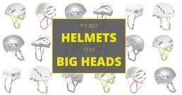 Climbing Helmets for Big Heads 1