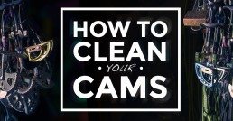 How to clean your cams