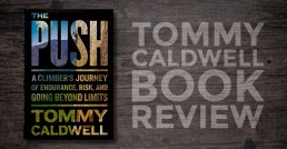 Tommy Caldwell The Push review