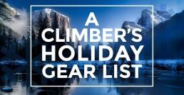 A Climber's Holiday Gear List