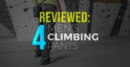 Climbing Pants Review
