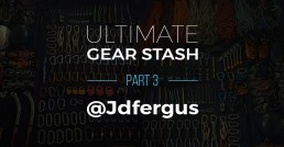 Ultimate Gear Stashes - Part 3 - @Jdfergus