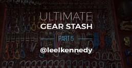 Ultimate Gear Stash - @leekennedy