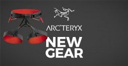 New Arcteryx Gear