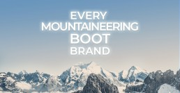 Every Mountaineering Boot Brand