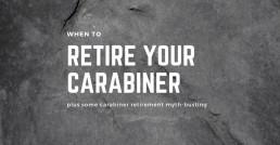 when to retire carabiner header